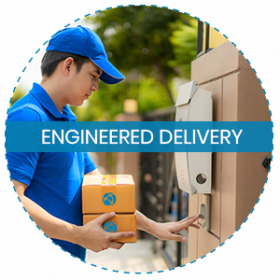 ENGINEERED DELIVERY