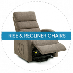 RISE & RECLINER CHAIRS
